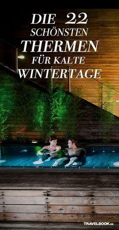 The 27 best German spas for cold winter days - Deutschland - Urlaub Spas, Weekend Trips, Vacation Trips, New Energy, Travel Around The World, Around The Worlds, Europe Destinations, Germany Travel, Time Travel