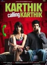 Karthik Calling Karthik is a 2010 Indian psychological drama thriller film, written and directed by Vijay Lalwani and produced by Farhan Akhtar and Ritesh Sidhwani under the banner of Excel Entertainment and Reliance Big Pictures. The film stars Farhan Akhtar and Deepika Padukone in lead roles. Ram Kapoor and Shefali Shah play supporting roles in the film. The film's music was composed by the trio of Shankar-Ehsaan-Loy, while the background score was composed by MIDIval Punditz and Karsh…
