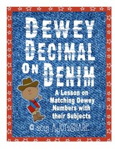 """Dewey Decimal on Denim"" : A FUN library lesson teaching students how to match Dewey #""s to their subjects!"