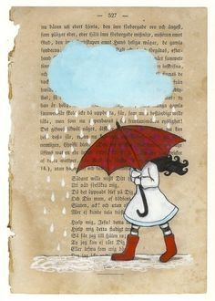 Red umbrella and rain cloud. This is a print of one original illustration that was painted with acrylic paint, ink and marker on a vintage book page. By Annette Mangseth Book Page Art, Old Book Pages, Book Art, Altered Books, Altered Art, Book Crafts, Paper Crafts, Red Umbrella, Umbrella Girl