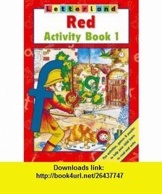 Letterland Red Activity Bk. 1 (Letterland) (9780003034462) Lyn Wendon , ISBN-10: 0003034461  , ISBN-13: 978-0003034462 ,  , tutorials , pdf , ebook , torrent , downloads , rapidshare , filesonic , hotfile , megaupload , fileserve