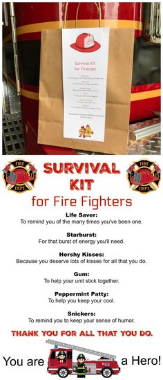 Survival Kit for Fire Fighters We created a Printable for you (below) to add to a paper bag and fill it with the goodies for the firemen. It's such a nice way to show appreciation and the kids will love making this and dropping it off at the Fire station. Schul Survival Kits, Survival Skills, Survival Supplies, Survival Prepping, Wilderness Survival, Survival Equipment, Survival Quotes, Camping Survival, Outdoor Survival