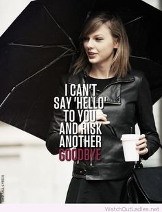I can't say hello quote