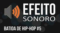 Batida de Hip-Hop #5 / Efeito Sonoro