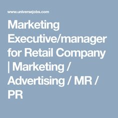 Looking for Marketing Executive/manager for Retail Company job?, we have opening in Marketing / Advertising / MR / PR. required 3 years in Marketing / Advertising / MR / PR field. Marketing Jobs, Marketing And Advertising, Company Job, Retail Companies, Looking For A Job, How To Stay Motivated, Job Search, Management, Motivation