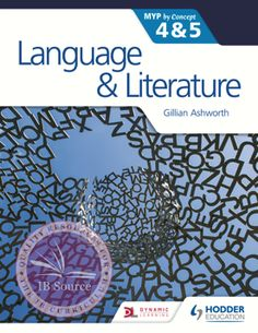 Language & Literature by Concept for the IB MYP 4 & 5 NOT YET PUBLISHED FEBRUARY 26, 2016