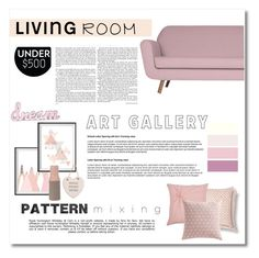 """""""living room, under $500, pinkish"""" by maysaroh ❤ liked on Polyvore featuring interior, interiors, interior design, home, home decor, interior decorating, WALL, Brentwood Originals, Rizzy Home and Present Time"""