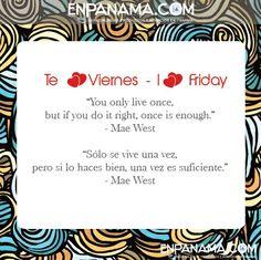 Live once... Vives una vez...   #PANAMA  #EnPanama  #TRAVEL  #QUOTES  #VIAJES  #CITAS www.facebook.com/en.panama EnPanama.com