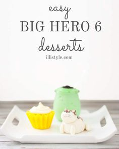 How cute are these easy and quick Big Hero 6 Desserts? Wasabi pudding, honey lemon cupcakes, and mochi! illistyle.com