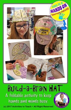Build a brain hat when studying the brain and nervous system.