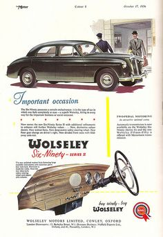 Wolseley car advert, issued by BMC, in The Motor - 1956 - Auto 2019 American Graffiti, Vintage Advertisements, Vintage Ads, Vintage Posters, Classic Motors, Classic Cars, Ad Car, Car Posters, Car Advertising