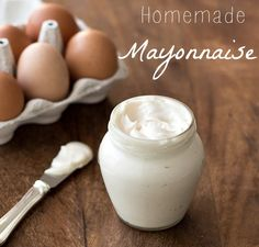 homemade mayonnaise in 30 seconds
