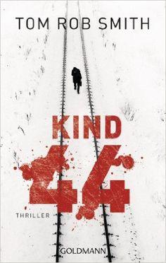 "Rezension: ""Kind 44"" von Tom Rob Smith"