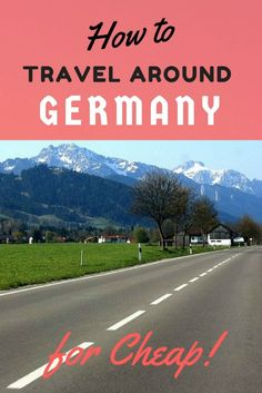 How to Travel around Germany on the Cheap: All my tips, tricks and the tools to get you going, all learnt from years of traveling around my home country on a budget Travel Advice, Travel Tips, Work Travel, Travel Hacks, Places To Travel, Travel Destinations, Switzerland Vacation, Voyage Europe, By Train