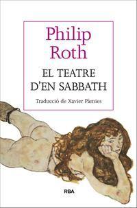 NOVETAT MARÇ 2015 A BIBLIOLLORET - El teatre d'en Sabbath de Philip Roth