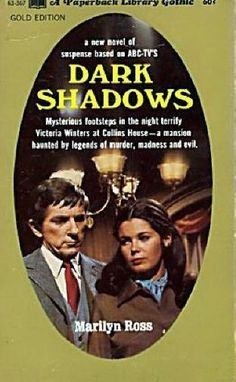 You guys...Dark Shadows had a book series. Just let that sink in.
