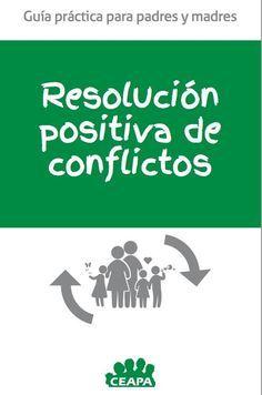 Resolución positiva de conflictos. Guía práctica para padres y madres . El contenido os va a encantar, trata temas tan importantes como; decir NO, NEGOCIACIÓN, las RESPONSABILIDADES, la prevención del CONSUMO DE DROGAS y por supuesto la GESTIÓN POSITIVA DE CONFLICTOS. Activities For Kids, Coaching, Study, Education, Children, Books, Ely, Peace Education, Classroom Management
