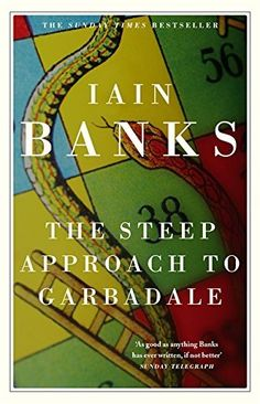 The steep approach to Garbadale by Iain Banks | LibraryThing