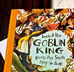 Yesterday was a super exciting day! Here is a sneaky peek at my new and first ever picture book with Flying Eye Books! @FlyingEyeBooks Imelda and the Goblin King!