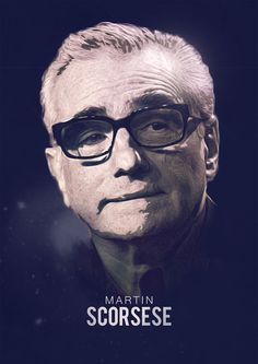 Martin Scorsese  Made and submitted by Mahdi Chowdhury