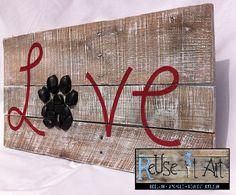 Wood Sign Pallet Art 24 x 12.5 Love Paw Print Pet by ReUseItArt, $55.00