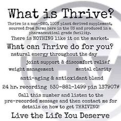 What is Thrive? Nothing like it on the market!  Thrive is not easy to describe, but is best when experienced. Check it out! www.Thrive2U.com