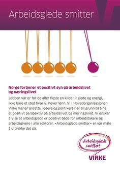 Arbeidsglede smitter - Norge fortjener et positivt syn på arbeidslivet og næringslivet