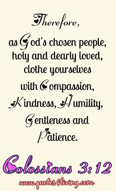 Colossians 3:12 I Love You God, Let God, Biblical Quotes, Prayer Quotes, Bible Words, Bible Scriptures, Favorite Bible Verses, Favorite Quotes, Book Of Colossians