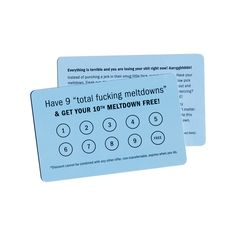 "This soothing, pale blue card serves as a pocket-sized reminder to calm down, or if you can't, to punch the card instead of a wall.<em>Four color litho print on standard 3 3/8"" x 2 1/8"", 30mil (0.76mm) plastic, similar to a credit card.</em>"