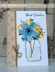 Case the designer Connie Collins - with Michelle Last by lorie Mason Jar Cards, Mason Jars, Stamping Up Cards, Rubber Stamping, Love Stamps, Beautiful Handmade Cards, Mothers Day Cards, Paper Cards, Cards Diy