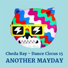 Dance Circus is a Progressive House radio show hosted and compiled by Cheda Ray. Play episode 15 on Mixcloud only. Play Episode, Indie Dance, Progressive House, Tech House, Techno, Techno Music