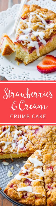 Buttery and moist strawberries 'n' cream crumb cake filled with cream cheese and juicy strawberries. Recipe on sallysbakingaddiction.com