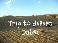 Trip to desert - Dubai, UAE