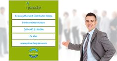 Be an ‪#‎authorized‬ ‪#‎distributor‬ today. For more information please contact us at 9925188046 or visit www.panachegreen.com
