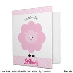 "Cute Pink Lamb ""Adorable Ewe"" Modern Girly School 3 Ring Binder"