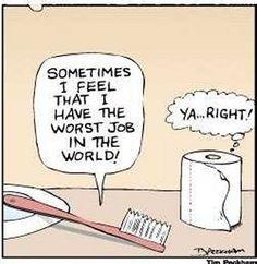 Poor toothbrush..