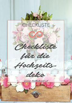 Praktische Checkliste für die Hochzeitsdeko. #hochzeit #heirat #deko