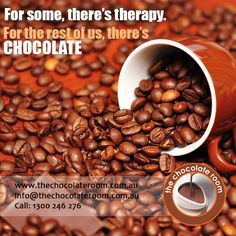 For some, there's THERAPY. For the rest of us, there's #CHOCOLATE  #ChocolateLovers, follow us @Chocolateroomau