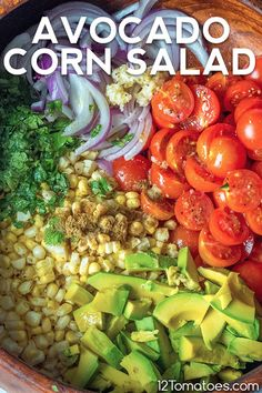 It's all about balance of flavor and texture, and this salad has it all. Corn Avocado Salad, Corn Salads, Tomato Salad, Healthy Salad Recipes, Veggie Recipes, Avocado Recipes, Soup Recipes, Salad Bar, Side Salad