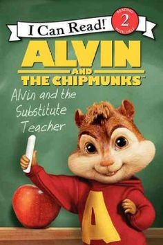 Alvin and the Substitute Teacher by Jodi Huelin - When the Chipmunks favorite teacher is out for the week, Alvin, Theodore, and Simon are in for a big surprise!
