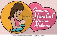 Commemorative design in flat style, outline and long shadow with medal, mom and baby inside of it, close to a pink heart with greeting message for World Breastfeeding Week (written in Spanish). World Breastfeeding Week, Baby Inside, Long Shadow, Flat Style, Fashion Flats, Mom And Baby, Outline, Spanish, Royalty Free Stock Photos