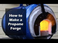 In this Instructable I show you how to make a high efficiency propane forge. I have made a few forges so I have a good idea how they go together but I will give.