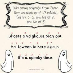 Haiku Halloween Poems  6 in the poem pack available on TpT.  http://www.teacherspayteachers.com/Product/Halloween-Poems-Pack-879091  My first TpT product.