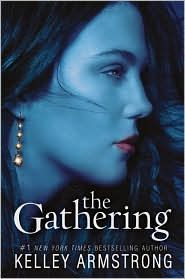 The Gathering - Kelley Armstrong (Book 1)