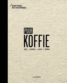 Puur koffie (Hardcover) €35,-