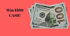 WinStuff is giving away $100 cash. For your chance to win, click here now!