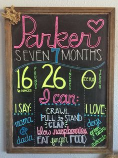 7 month chalkboard