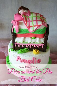 How to make a Princess and the Pea Bed Cake