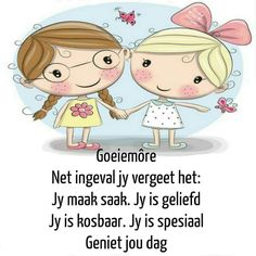 Jy is geliefd. Goeie More, Afrikaans Quotes, Special Quotes, Videos Funny, Deep Thoughts, Smurfs, Good Morning, Hello Kitty, Language