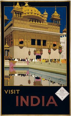 "Visit India. Text reads, ""Apply India State Railways Bureau. Delhi House, 38 East 57th Street, New York."" This poster shows a gold-covered Indian building and a reflecting pool. Illustrated by Fred Ta"